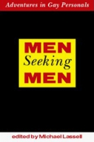 Men Seeking Men: Adventures in Gay Personals